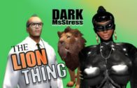 Dark MsStress – 'The Lion Thing' (TG TF Animation)