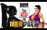 "Dark MsStress – ""#YouTubePartyIsOver"" (TG TF Animation)"