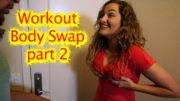 The Body Swap Workout Program (part 2) with 5 alternate endings!!!!