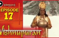 Vishnupuran – Episode 17