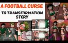 A Football Curse – Tg Transformation Story (mtf animation)