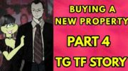 Buying a New Property Part 4 – Tg Transformation Story | Tg Tf | Male to Female | Forced Fem Comic.