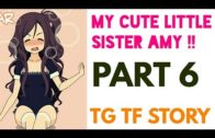 My Cute Little Sister Amy Part 6 | New Year Special | Male to Female Transformation | Tg Tf