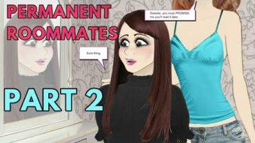 Permanent Roommates Part 2 – Tg Transformation Story | Male to Female Transformation | Tg Tf Comic.