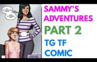 Sammy's Adventures Part 2 – Tg Transformation Story | Tg Tf | Male to Female Transformation.