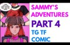 Sammy's Adventures Part 4 | Tg Tf | Male to Female Transformation.
