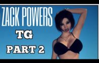 Zack Powers Part 2 – Tg Transformation Story | tg tf | Male to Female Transformation Story.
