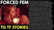 Forced Feminization | Male to Female | Tg Captions | Tg Transformation Stories | Tg Tf