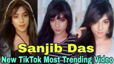 Sanjib Das New Trending TikTok Compilation Video | Sanjib Das New Most Viral TikTok Video